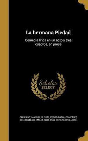 Bog, hardback La Hermana Piedad af Pedro Badia