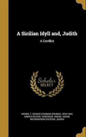 Bog, hardback A Sicilian Idyll And, Judith
