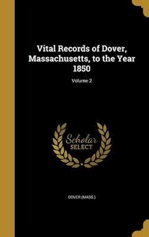 Bog, hardback Vital Records of Dover, Massachusetts, to the Year 1850; Volume 2