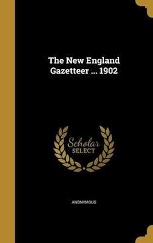Bog, hardback The New England Gazetteer ... 1902