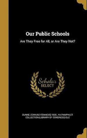 Bog, hardback Our Public Schools