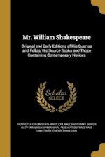 Mr. William Shakespeare af Henrietta Collins 1873- Bartlett