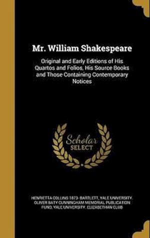 Bog, hardback Mr. William Shakespeare af Henrietta Collins 1873- Bartlett