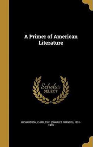 Bog, hardback A Primer of American Literature
