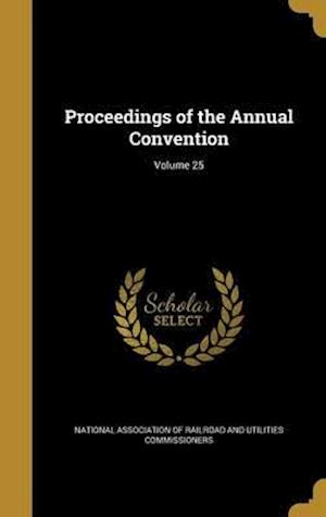 Bog, hardback Proceedings of the Annual Convention; Volume 25