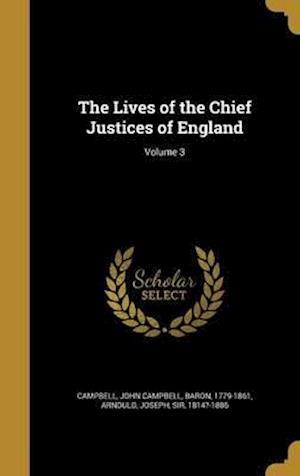 Bog, hardback The Lives of the Chief Justices of England; Volume 3