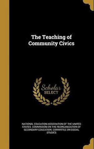 Bog, hardback The Teaching of Community Civics