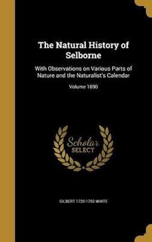 Bog, hardback The Natural History of Selborne af Gilbert 1720-1793 White