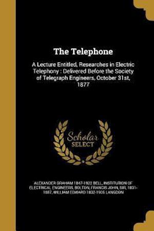 Bog, paperback The Telephone af Alexander Graham 1847-1922 Bell