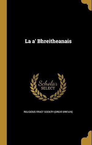 Bog, hardback La A' Bhreitheanais