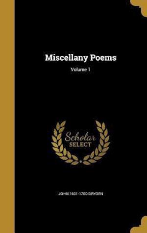 Bog, hardback Miscellany Poems; Volume 1 af John 1631-1700 Dryden