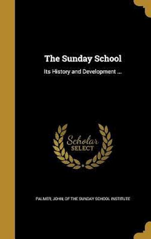 Bog, hardback The Sunday School