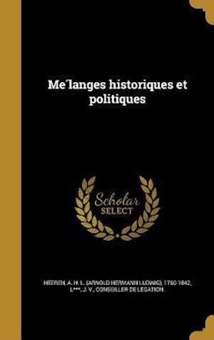 Bog, hardback Me Langes Historiques Et Politiques