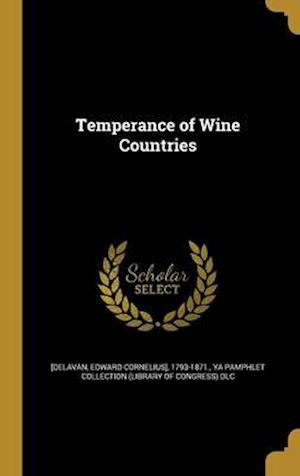 Bog, hardback Temperance of Wine Countries
