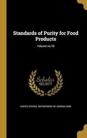 Bog, hardback Standards of Purity for Food Products; Volume No.10
