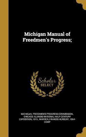 Bog, hardback Michigan Manual of Freedmen's Progress;