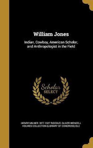 Bog, hardback William Jones af Henry Milner 1877-1927 Rideout