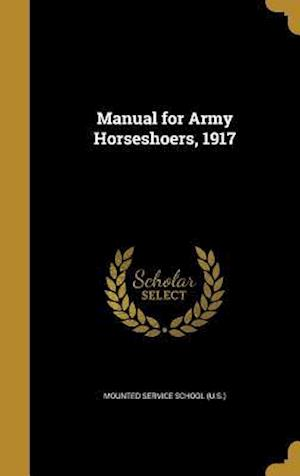 Bog, hardback Manual for Army Horseshoers, 1917