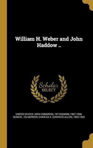 Bog, hardback William H. Weber and John Haddow ..