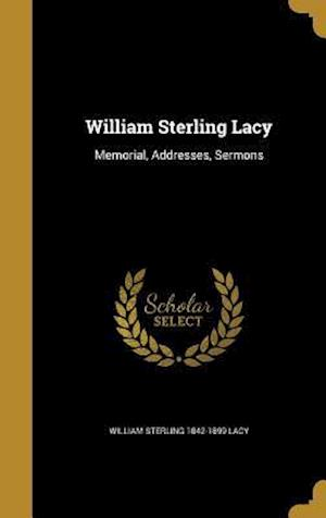Bog, hardback William Sterling Lacy af William Sterling 1842-1899 Lacy
