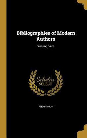 Bog, hardback Bibliographies of Modern Authors; Volume No. 1
