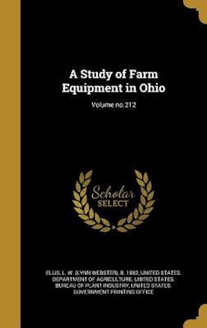 Bog, hardback A Study of Farm Equipment in Ohio; Volume No.212