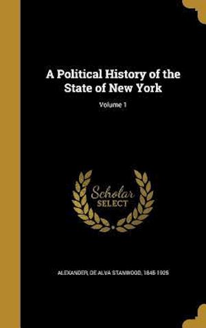 Bog, hardback A Political History of the State of New York; Volume 1
