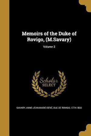 Bog, paperback Memoirs of the Duke of Rovigo, (M.Savary); Volume 3