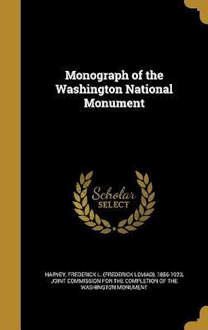 Bog, hardback Monograph of the Washington National Monument