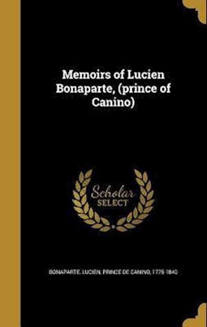 Bog, hardback Memoirs of Lucien Bonaparte, (Prince of Canino)