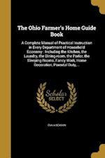 The Ohio Farmer's Home Guide Book af Eva a. Season