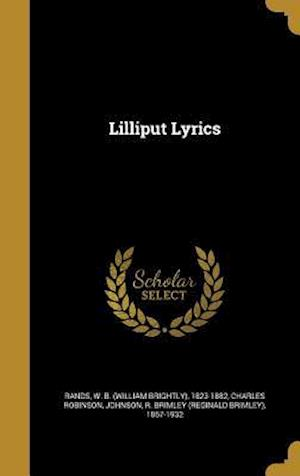 Bog, hardback Lilliput Lyrics af Charles Robinson
