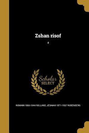 Bog, paperback Zshan Risof; 4 af Jesaiah 1871-1937 Rosenberg, Romain 1866-1944 Rolland