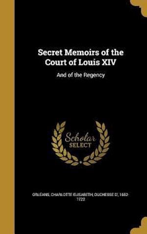 Bog, hardback Secret Memoirs of the Court of Louis XIV