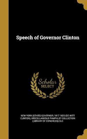 Bog, hardback Speech of Governor Clinton