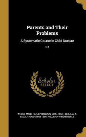 Bog, hardback Parents and Their Problems af Lina Wright Berle