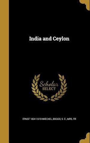 Bog, hardback India and Ceylon af Ernst 1834-1919 Haeckel