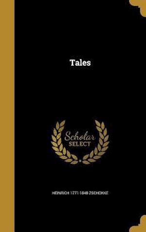 Bog, hardback Tales af Heinrich 1771-1848 Zschokke