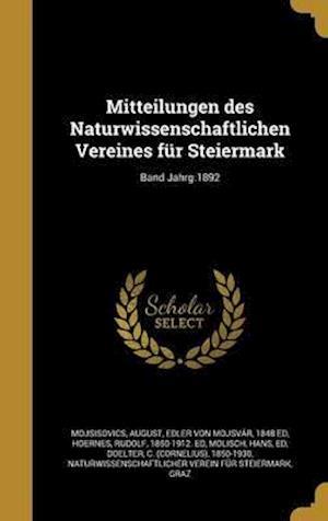 Bog, hardback Mitteilungen Des Naturwissenschaftlichen Vereines Fur Steiermark; Band Jahrg.1892