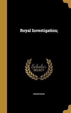 Bog, hardback Royal Investigation;