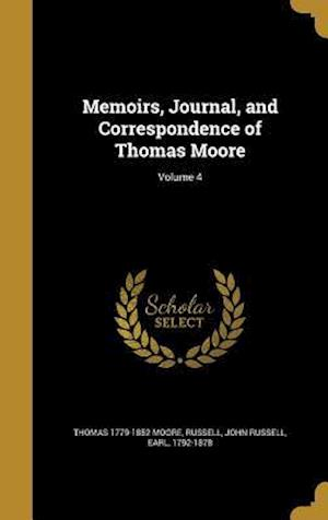 Bog, hardback Memoirs, Journal, and Correspondence of Thomas Moore; Volume 4 af Thomas 1779-1852 Moore