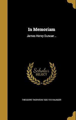 Bog, hardback In Memoriam af Theodore Thornton 1830-1910 Munger