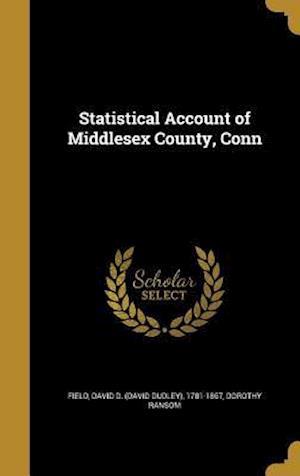 Bog, hardback Statistical Account of Middlesex County, Conn af Dorothy Ransom