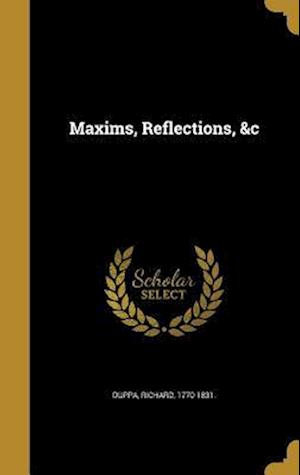 Bog, hardback Maxims, Reflections, &C