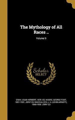 Bog, hardback The Mythology of All Races ..; Volume 9