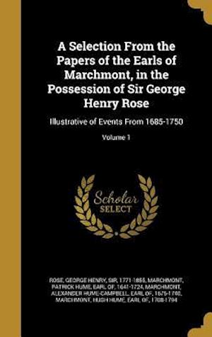 Bog, hardback A Selection from the Papers of the Earls of Marchmont, in the Possession of Sir George Henry Rose