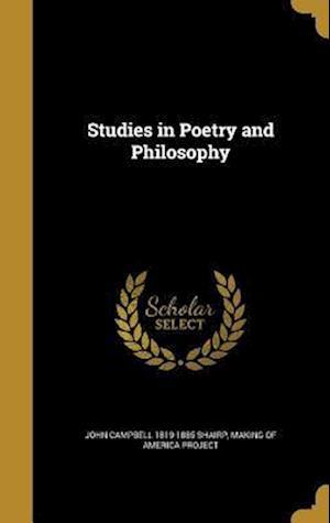 Bog, hardback Studies in Poetry and Philosophy af John Campbell 1819-1885 Shairp
