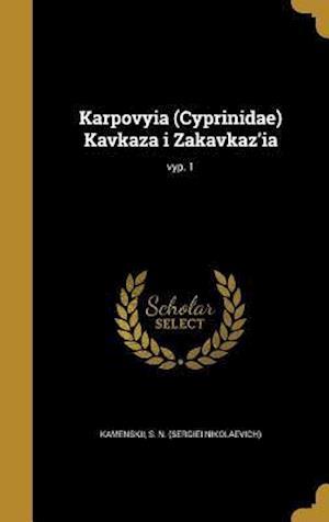 Bog, hardback Karpovyia (Cyprinidae) Kavkaza I Zakavkaz'ia; Vyp. 1