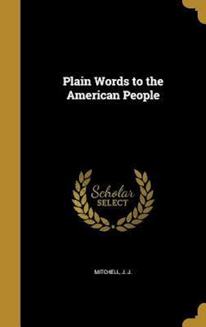 Bog, hardback Plain Words to the American People