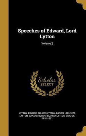 Bog, hardback Speeches of Edward, Lord Lytton; Volume 2